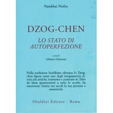Dzogchen, lo stato di autoperfezione